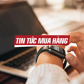 TIN TỨC MUA HÀNG